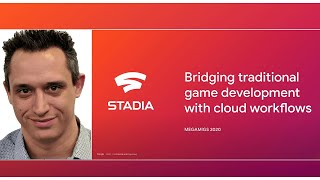 Bridging traditional 'onprem' game development with cloud workflows