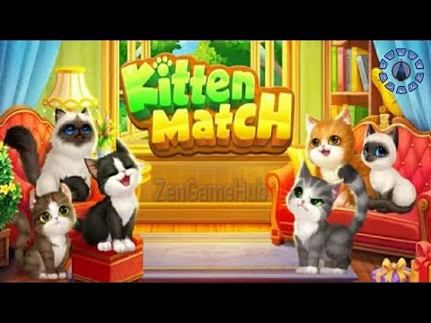 Kitten Match - Gameplay | NO BOOSTERS 🐱