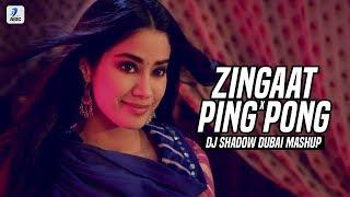 Zingaat X Ping Pong (Mashup) | DJ Shadow Dubai | Dhadak | Ishaan | Janhvi Kapoor