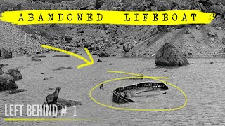 Photo of the Mysterious Abandoned Lifeboat & its Backstory