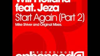 Will Holland feat. Jeza - Start Again (Mike Shiver