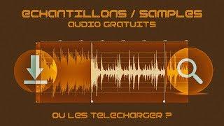 Où télécharger les échantillons / samples audio gratuits ?