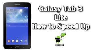 How to Speed Up the Galaxy Tab Lite 3