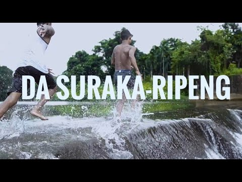 Da Suraka - Ripeng Official Music Video