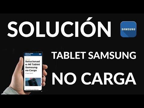 Solucionado: Mi Tablet Samsung no Carga