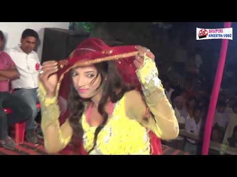 सनक गईले सैया जी हमार  - Rush Gaele Saiya Ji Hamar - Arkestra stage show Programe 2017
