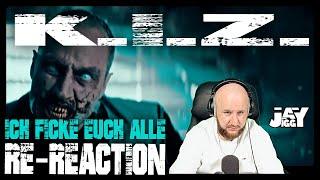 K.I.Z - ICH FICKE EUCH (ALLE) I RE-REACTION