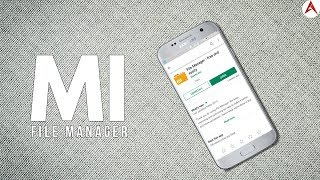 Mi File Manager is a free secure tool for easy and efficient file management screenshot 2