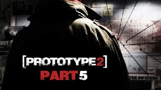 Prototype 2 - Part 5 - No Commentary/Uncut (HD PS3 Gameplay)