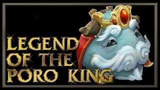 Legend of the Poro King Gameplay - League of Legends