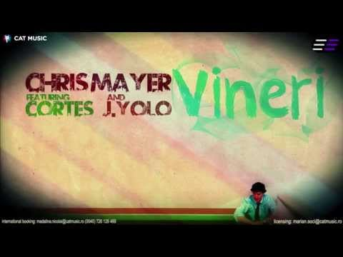 Chris Mayer feat. Cortes & J.Yolo - Vineri (Lyric Video)