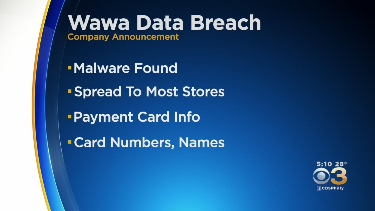 Wawa Says Data Breach May Have Affected Thousands Of Customers