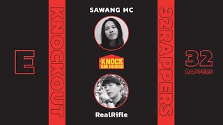 SAWANG MC  vs RealRifle (32 RAPPERS - RED #E) | KNOCK 'EM HOUSE