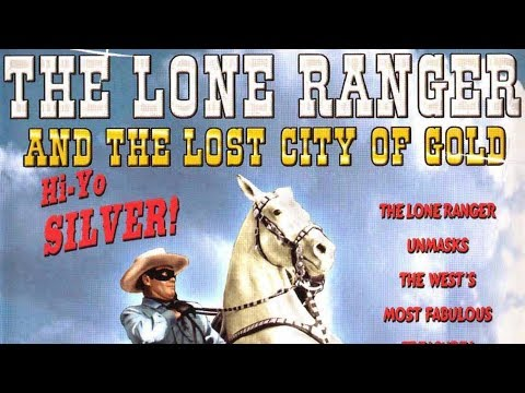 The Lone Ranger and the Lost City of Gold (Western Adventure Movie, English, Full Length, Free Film)