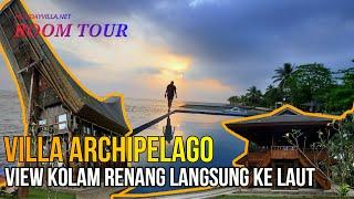 Villa Archipelago - Villa Di Pantai Carita Dengan View Kolam Renang Langsung Menghadap Ke Laut Lepas