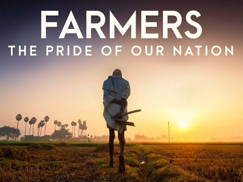 Farmers - The Pride of Our Nation
