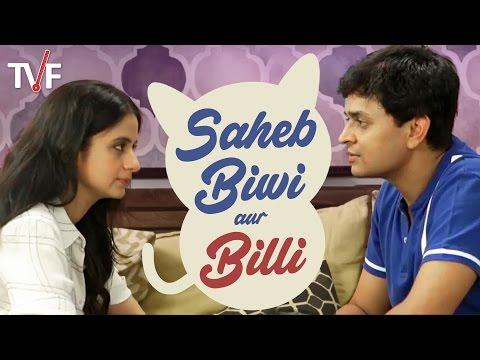 TVF's Saheb, Biwi aur Billi
