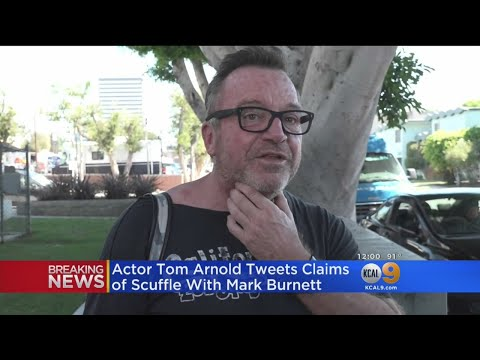 Tom Arnold Describes Alleged Assault By Mark Burnett