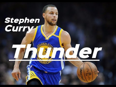 Stephen Curry - Thunder (Mix 2017)
