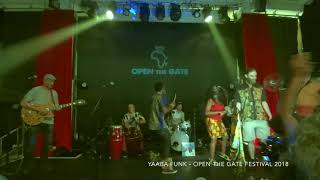 Yaaba Funk LIVE at Open The Gate Festival 2018