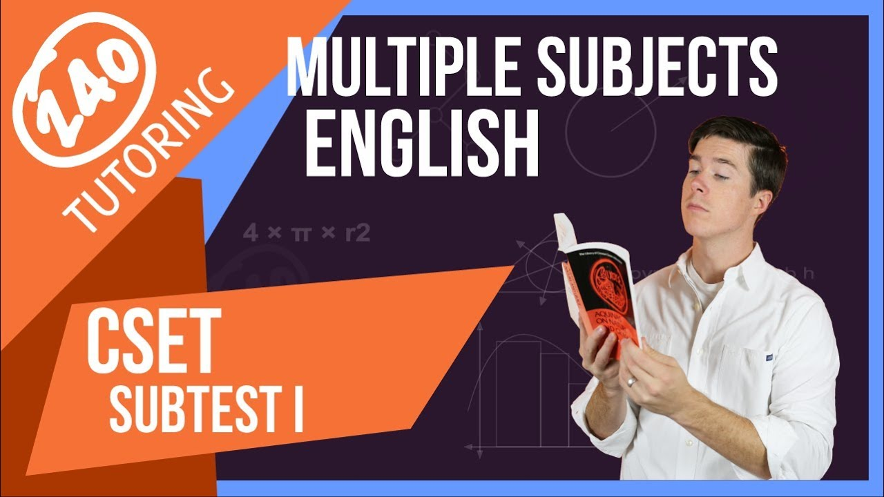 CSET Multiple Subjects Subtest 1 (English): What You Need to Know