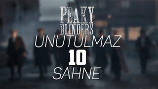 Peaky Blinders  Unutulmaz 10 Sahne  HD