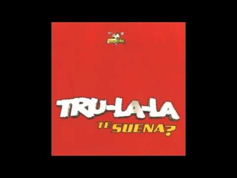 Tru-La-La - Mala