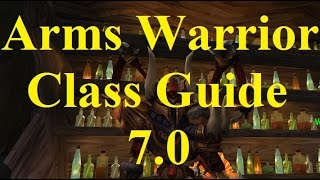 Legion Arms Warrior Guide With Artifact Weapon 7.0