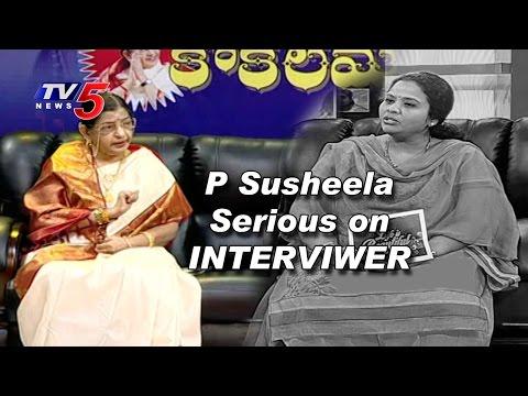 Singer P Susheela Serious on Interviewer   Must Watch   TV5 News