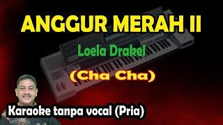 Download Anggur merah 2 karaoke cha cha - Loela Drakel (keyboard)