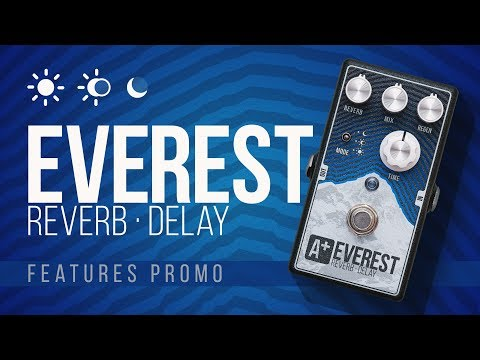 A+ EVEREST Reverb-Delay | features promo