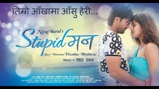 Video Timro Aankhama - New Nepali Movie - STUPID MANN download MP3, 3GP, MP4, WEBM, AVI, FLV Maret 2018