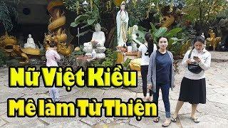 Nể phục nữ Việt Kiều yêu làm từ thiện khi đến Chùa Kỳ Quang2