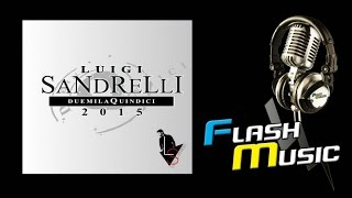 Luigi Sandrelli - Sule na parola