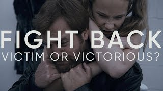 Fight Back (Victim or Victorious?) | Bella's Reel
