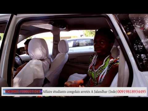 Affaire étudiants congolais arretés à Jalandhar Inde)  Exclu by Tchendje Productions