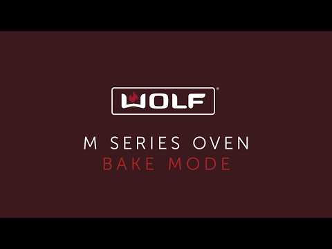 Wolf M Series Oven - Bake Mode