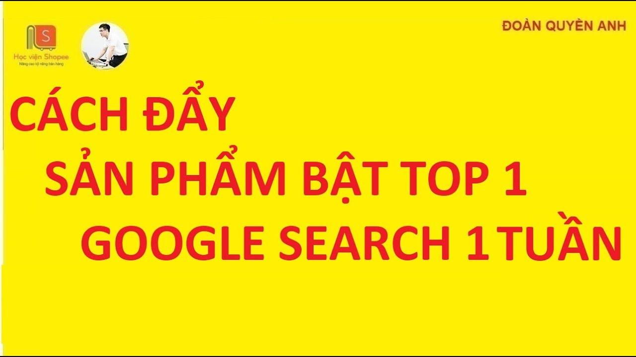 Cách SEO Sản Phẩm Shopee lên TOP 1 Google Search