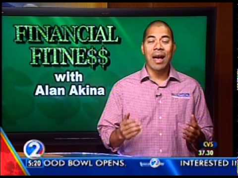 Financial Fitness with Alan Akina - Life Insurance part 4
