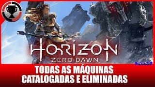 Horizon Zero Dawn - Todas as máquinas catalogadas e eliminadas