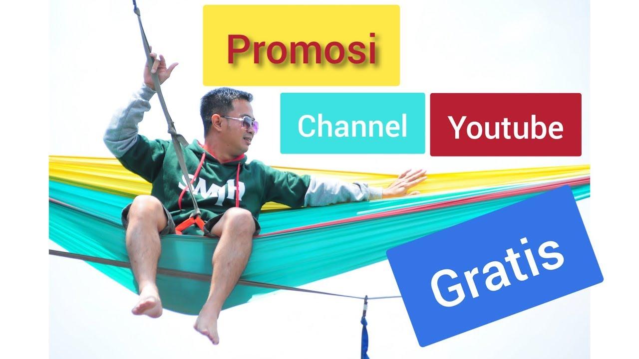 Promosi Channel Youtube Gratis Youtube
