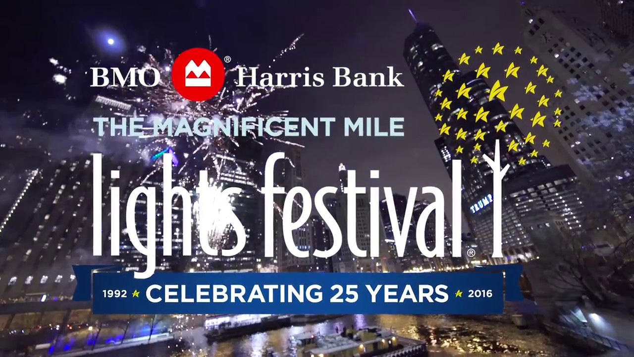 the 25th annual bmo harris bank magnificent mile lights festival youtube