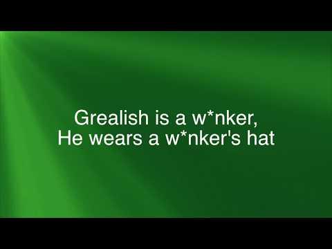 Grealish is a w*nker chant - LYRICS