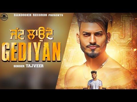JATT LAUNDE GEDIYAN - Tajveer | Full Song | Latest Punjabi songs 2018 | Bandookh Records