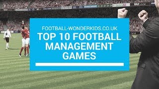 Top 10 Football Management Games
