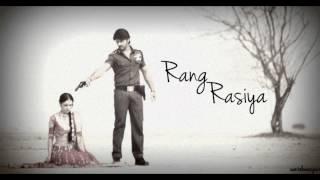 Rang Rasiya Song