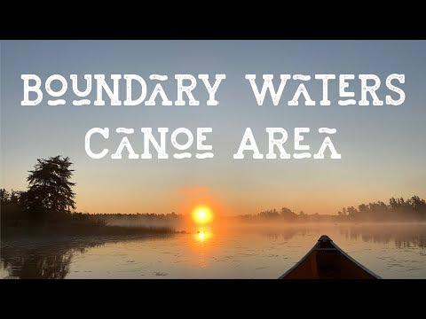 First time Canoeing the Boundary Waters | Entry Point 30 | Canoeing Film