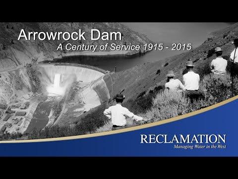 Arrowrock Dam: A Century of Service 1915-2015