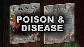 POISON AND DISEASE (D100 DUNGEON)