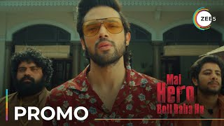 Here comes the Hero | Mai Hero Boll Raha Hu | Parth Samthaan | Patralekhaa | Premieres April 20th